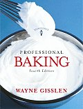 Professional Baking 4TH Edition Cover