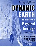 Dynamic Earth : an Introduction To Physical Geology -workbook (5TH 04 Edition)