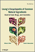 Leungs Encyclopedia of Common Natural Ingredients: Used in Food, Drugs and Cosmetics