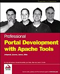 Professional Portal Development with Open Source Tools: Javatm  Portlet API, Lucene, James, Slide (Programmer to Programmer)