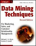 Data Mining Techniques For Marketing Sales & Customer Relationship Management 2nd Edition