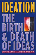 Ideation The Birth & Death Of Ideas