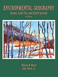 Environmental Geography : Science, Land Use, and Earth Systems (3RD 05 Edition) Cover