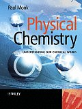 Physical Chemistry : Understanding Our Chemical World (04 Edition)