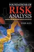 Foundations of Risk Analysis A Knowledge & Decision Oriented Perspective
