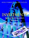 Investments: Spot and Derivatives Markets