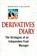 Derivatives Diary: Secrets of an Independent Fund Manager