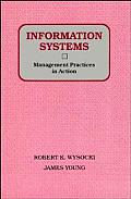 Information Systems: Management Practices in Action