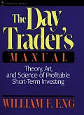 Day Traders Manual Theory Art & Science of Profitable Short Term Investing