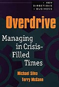 Overdrive Managing in Crisis Filled Times