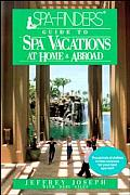 Spa Finders Guide To Spa Vacations