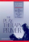 Play Therapy Primer An Integration Of