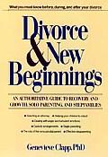 Divorce & New Beginnings An Authorit
