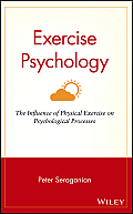 Exercise Psychology: The Influence of Physical Exercise on Psychological Processes
