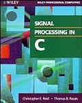Signal Processing in C (Wiley Professional Computing)
