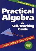Practical Algebra A Self Teaching Guide 2nd Edition
