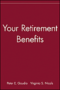 Your Retirement Benefits (Icfp Personal Wealth Building Guides Series)