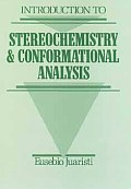 Introduction to Stereochemistry and Conformational Analysis