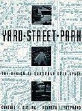 Yard Street Park The Design Of Suburban Open Space