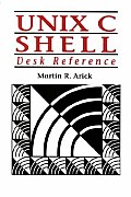 UNIX C Shell Desk Reference