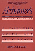 Alzheimers A Caregivers Guide