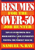 Resumes For The Over 50 Job Hunter