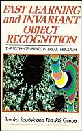 Fast Learning and Invariant Object Recognition: The Sixth-Generation Breakthrough