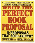 Write The Perfect Book Proposal 10 Propo