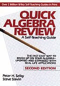 Quick Algebra Review: A Self-Teaching Guide (Wiley Self-Teaching Guides)
