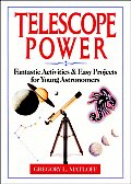 Telescope Power: Fantastic Activities & Easy Projects for Young Astronomers