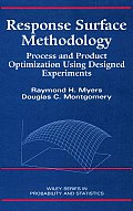 Response Surface Methodology: Process and Product in Optimization Using Designed Experiments