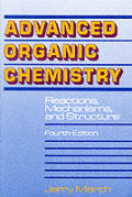Advanced Organic Chemistry: Reactions, Mechanisms, & Structure