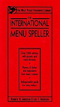 The International Menu Speller (Wiley Pocket Foodservice Library)