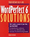 WordPerfect 6 Solutions