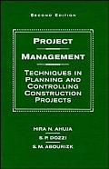 Project Management : Techniques in Planning and Controlling Construction Projects (2ND 94 Edition)