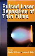 Pulsed Laser Deposition of Thin Films