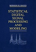 Statistical Digital Signal Processing and Modeling