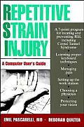 Repetitive Strain Injury: A Computer User's Guide Cover
