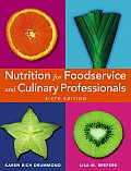 Nutrition for Foodservice & Culinary Professionals 6th edition