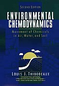 Environmental Chemodynamics: Movement of Chemicals in Air, Water, and Soil (Environmental Science & Technology)