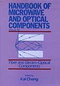 Handbook of Microwave & Optical Components Vol. 4: Fiber & Elecrto-Optical Components, Vol. 4