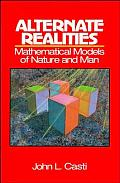Alternate Realities Mathematical Models of Nature & Man