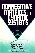Nonnegative Matrices in Dynamic Systems