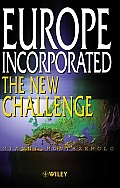 Europe Incorporated: The New Challenge