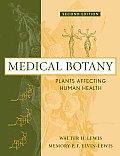 Medical Botany Plants Affecting Huma 2nd Edition