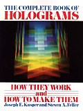 Complete Book Of Holograms How They Work