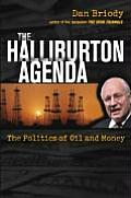 The Halliburton Agenda: The Politics of Oil and Money Cover