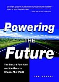 Powering The Future The Ballard Fuel Cel