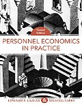 Personnel Economics in Practice (2ND 09 - Old Edition)
