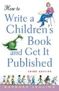 How To Write a Childrens Book & Get 3RD Edition
